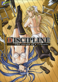 Discipline -The Record of a Crusade-