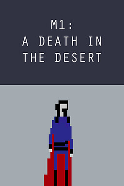 M1: A Death in the Desert